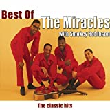 Best of The Miracles & Smokey Robinson (The Classic hits)