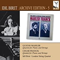 Mahler: Quartet for Piano and Strings, Franck: Quintet for Piano and Strings