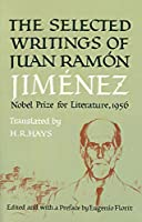 SELECTED WRITINGS OF JUAN JIMEMEZ