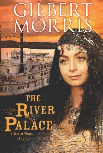 Download The River Palace: A Water Wheel Novel 1433673193