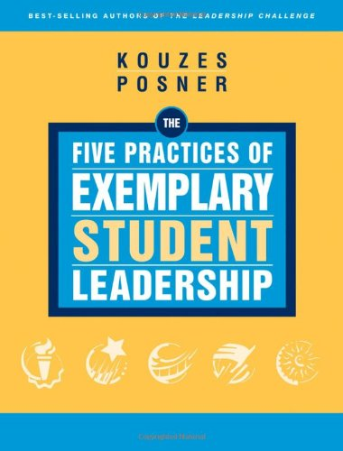 Download The Five Practices of Exemplary Student Leadership: A Brief Introduction (J-B Leadership Challenge: Kouzes/Posner) 0787981672