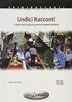 Primiracconti: Undici Racconti (B1-B2) ispirati a Nuovo Progetto italiano 2