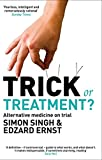 Trick or Treatment?: Alternative Medicine on Trial