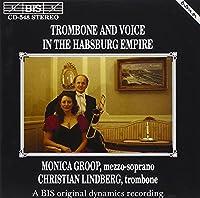 パプスブルグのトロンボーンと歌 (Trombone & Voice in the Habsburg Empire) [Import]