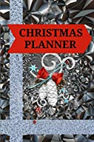 Christmas Planner: Super Organizer without Stress - Holiday Shopping List, Gift Planner, Budgets, Christmas Cards and Meal Planner