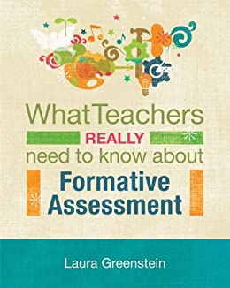 [Greenstein, Laura]のWhat Teachers Really Need to Know About Formative Assessment