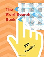 The Word Search Book: With 100 Different  Puzzles Best gift !