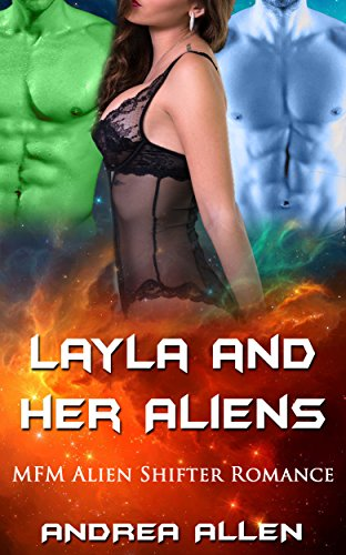 Layla and Her Alien: MFM Alien Shifter Romance (English Edition)