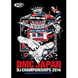 DMC JAPAN DJ CHAMPIONSHIP 2014 FINAL SUPPORTED BY KANGOL [DVD]