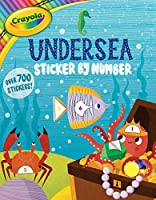 Crayola Undersea Sticker by Number (6) (Crayola/BuzzPop)