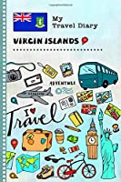 British Virgin Islands Travel Diary: Kids Guided Journey Log Book 6x9 - Record Tracker Book For Writing Sketching Gratitude Prompt - Vacation Activities Keepsake Journal - Girls Boys Traveling Notebook
