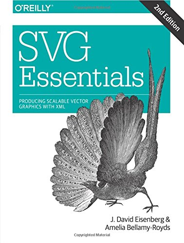 Download SVG Essentials: Producing Scalable Vector Graphics with XML 1449374352