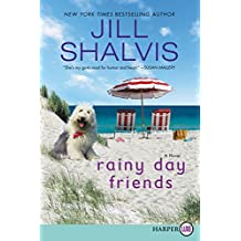 Rainy Day Friends: A Novel [Large Print]