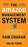 The Amazon Management System: The Ultimate Digital Business Engine That Creates Extraordinary Value for Both Customers and Shareholders (English Edition)