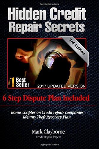 Download Hidden Credit Repair Secrets: That Fix Your Credit in 30 Days 145632134X