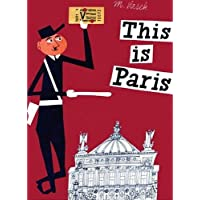This is Paris (This is . . .)