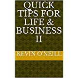 Quick Tips for Life & Business II (English Edition)