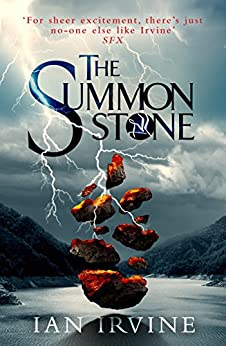 The Summon Stone: The Gates of Good and Evil, Book One by [Irvine, Ian]