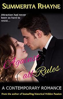 Against All Rules by [Rhayne, Summerita]
