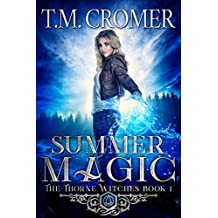 Summer Magic (The Thorne Witches Book 1)