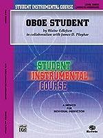 Student Instrumental Course, Oboe Student, Level III