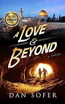 A Love and Beyond: A Novel by [Sofer, Dan]