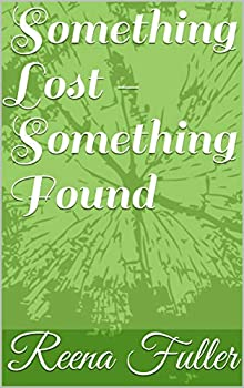 Something Lost - Something Found (English Edition)
