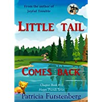 Little Tail Comes Back, Chapter Book #12: Happy Friends, diversity stories children's series (English Edition)
