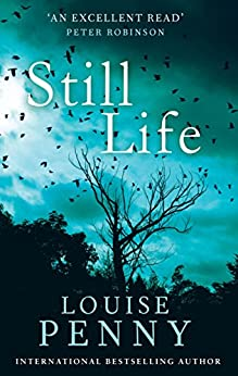 Still Life: A Chief Inspector Gamache Mystery, Book 1 by [Penny, Louise]