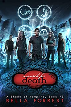 A Shade of Vampire 73: A Search for Death by [Forrest, Bella]