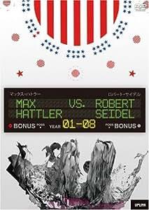 マックス・ハトラー vs ロバート・サイデル [DVD]