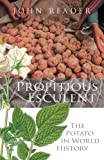 Propitious Esculent: The Potato in World History