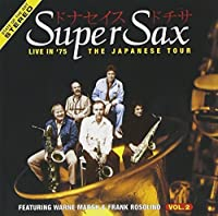 Live in 75: Japanese Tour 2 by Supersax (1999-05-03)