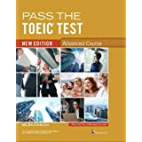 Pass the TOEIC Test - Advanced Course: new edition