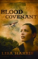 Blood Covenant (Thorndike Press Large Print Christian Fiction: Mission Hope)