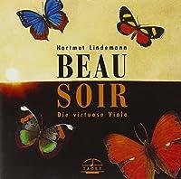 Beau Soir: Virtuoso Viola