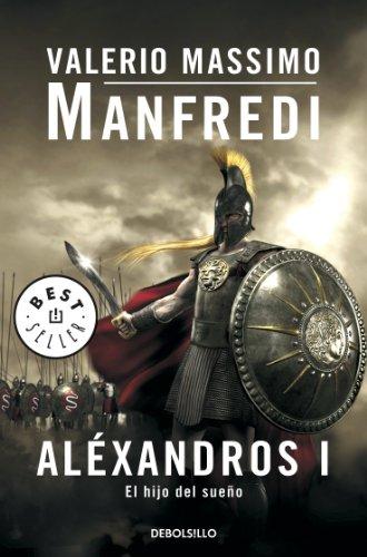 Aléxandros I: El hijo del sueñ...