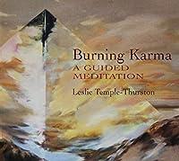 Burning Karma: A Guided Meditation