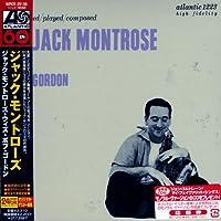 ジャック・モントローズ・ウィズ・ボブ・ゴードン(紙ジャケット仕様)
