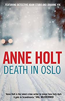 [Holt, Anne]のDeath in Oslo: 3 (Vik/Stubo)