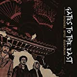 Gates to the East [Explicit]