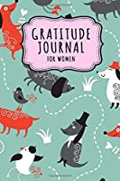 Gratitude Journal for Women: Dog Daily Gratitude Journal for Women and Girls | Undated 100 Days | 6 x 9