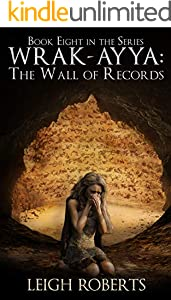 The Wall of Records: Wrak-Ayya: The Age of Shadows Book 8 (English Edition)
