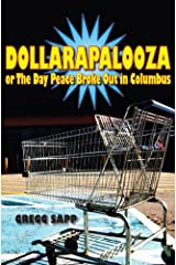 Dollarapalooza or The Day Peace Broke Out in Columbus (Switchgrass Books) Kindle Edition
