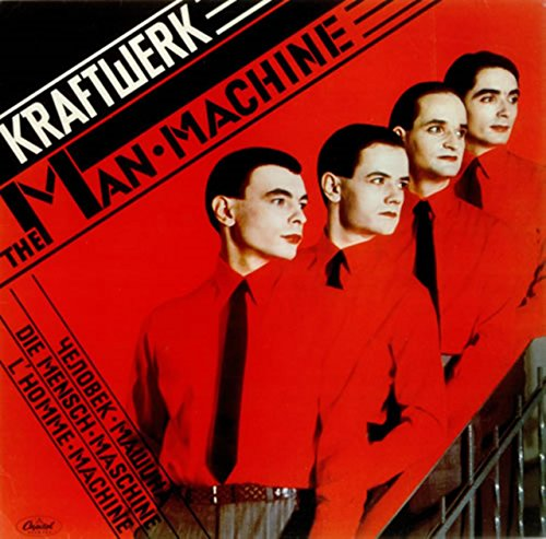 The Man Machine / Kraftwerk
