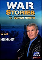 WAR STORIES WITH OLIVER NORTH: NORMANDY!