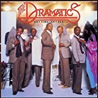 Any Time, Any Place by The Dramatics