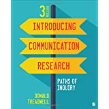 Introducing Communication Research: Paths of Inquiry 3ed