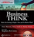 Business Think: Rules for Getting It Right - Now and No Matter What!