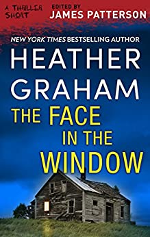 The Face in the Window (Thriller: Stories to Keep You Up All Night) by [Graham, Heather]